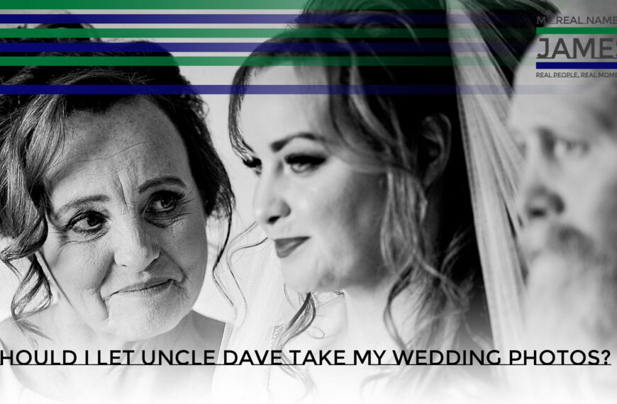 Should I Let Uncle Dave Take My Wedding Photos?