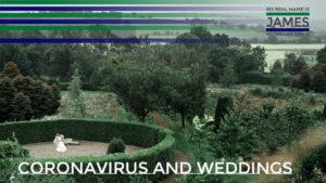 Coronavirus and weddings
